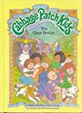 The Great Rescue (Cabbage Patch Kids) by Mark Taylor (1984-04-03)