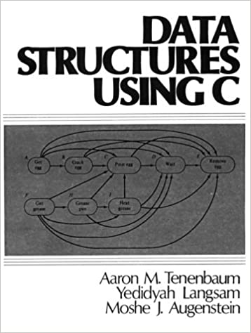 Data Structures Using C by Aaron M. Tenenbaum