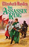 The Assassin King (The Symphony of Ages Book 6)