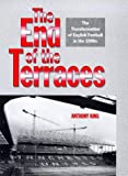The End of the Terraces, Anthony King, 0718501276