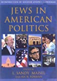 img - for Jews in American Politics: Introduction by Senator Joseph I. Lieberman book / textbook / text book