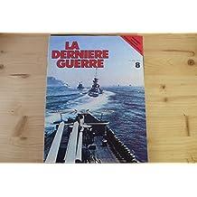 la derniere guerre n° 8 édition atlas 1977