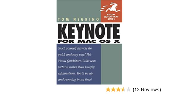 Keynote for ipad visual quickstart guide ebook array keynote for mac os x visual quickstart guide tom negrino rh fandeluxe Gallery