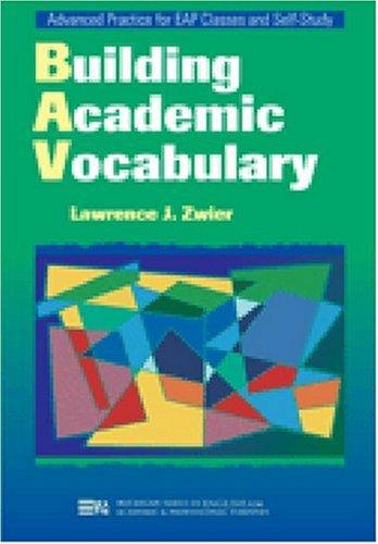 Building Academic Vocabulary (Michigan Series In English...