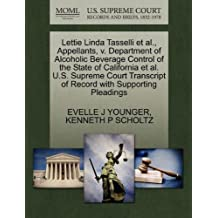 Lettie Linda Tasselli et al., Appellants, v. Department of Alcoholic Beverage Control of the State of California et al. U.S. Supreme Court Transcript of Record with Supporting Pleadings