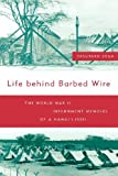 img - for Life Behind Barbed Wire: The World War II Internment Memoirs of a Hawaii Issei book / textbook / text book