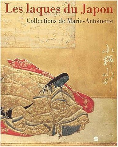Livres gratuits Les laques du Japon. Collections de Marie-Antoinette pdf, epub ebook
