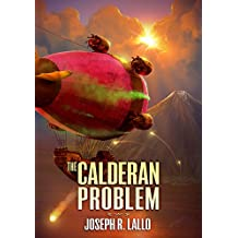 The Calderan Problem (Free-Wrench Book 4)