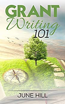 grant writing 101 Grant writing 101: everything you need to start raising funds today [victoria m johnson] on amazoncom free shipping on qualifying offers a crash course in.