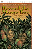 Beyond the Mango Tree, Amy Bronwen Zemser, 0613284208