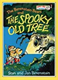 The Berenstain Bears and the Spooky Old Tree (Beginning Beginner Books)