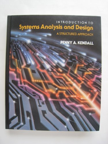 Introduction to Systems Analysis and Design: A Structured Approach