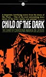 Child of Dark, Carolina Maria de Jesus, 0451627318
