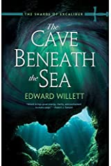 The Cave Beneath the Sea (The Shards of Excalibur) Paperback