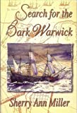 Search for the Bark Warwick, Miller, Sherry Ann, 1932280332