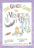img - for The Gracie Guide to Venice book / textbook / text book