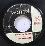 Louie Louie . 64 . 65 . 66 ..... b/w Haunted Castle by The Kingsmen (45 RPM)