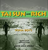 img - for Tai Sun and Rich : Puna Boys : A Hawaiian Adventure book / textbook / text book