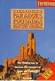 Fielding's Paradors, Pousadas and Charming Villas (Fielding travel guides)