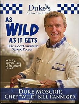Duke S Chowder House As Wild As It Gets Duke S Secret Sustainable