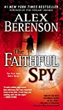 img - for The Faithful Spy (John Wells, No. 1) book / textbook / text book