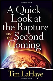 Book A Quick Look at the Rapture and the Second Coming (Tim Lahaye Prophecy Library) by Tim LaHaye (2013-12-01)