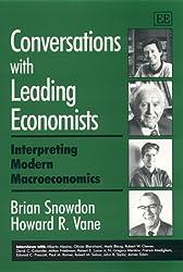 Conversations with Leading Economists: Interpreting Modern Macroeconomics