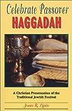 Celebrate Passover Haggadah: A Christian