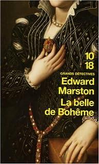 La belle de Bohème, Marston, Edward
