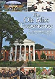 The Ole Miss Experience (Transfer Student Supplement 2016): Transfer Student Experience Supplement EDHE 305