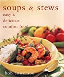 img - for Soups & Stews: Easy & Delicious Comfort Food book / textbook / text book