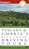 Frommer's Tuscany & Umbria's Best-Loved Driving Tours