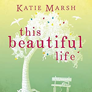 This Beautiful Life Audiobook