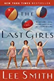 """The Last Girls - A Novel (Ballantine Reader's Circle)"" av Lee Smith"
