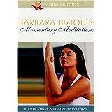 Biziou;Barbara Momentary Medit