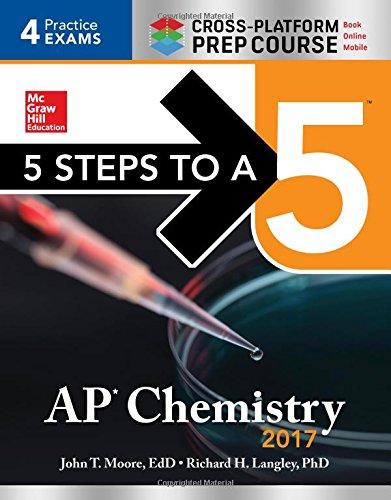 1259586499 - 5 Steps to a 5 AP Chemistry 2017 Cross-Platform Prep Course