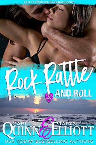 Rock, Rattle & Roll (Rockstar Romance) (Lost in Oblivion Book 2)