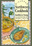 Little Northwest Cookbook, Kathleen D. Stang, 0811803562