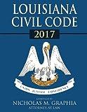Louisiana Civil Code 2017 (Codes of Louisiana)