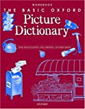 The Basic Oxford Picture Dictionary, Jayme Adelson-Goldstein and Fiona Armstrong, 019434567X