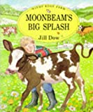 img - for Moonbeam's Big Splash (Windy Edge Farm) book / textbook / text book