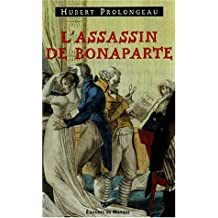 ASSASSIN DE BONAPARTE (L')