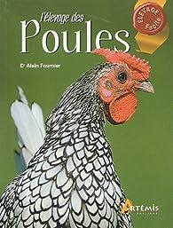 L'élevage des poules par Alain Fournier