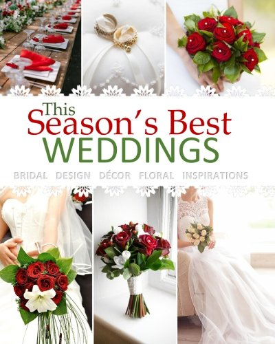 Season's Best Weddings: Bridal Design Decor Floral Inspirations February 2017 Beautiful Wedding Book with Wedding Invitations in all Departments ... all D Bridal Shower Party Supplies in all Dep