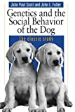 img - for By John Paul Scott - Genetics and the Social Behavior of the Dog: 1st (first) Edition book / textbook / text book
