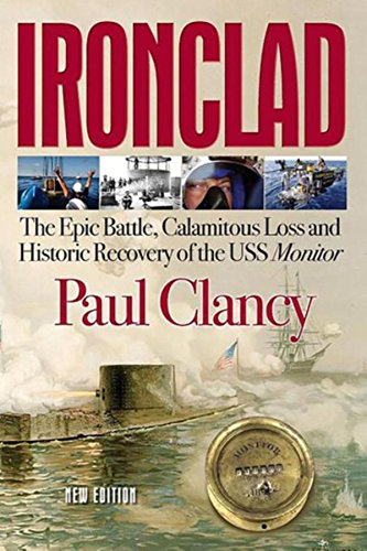 Amazon ironclad the epic battle calamitous loss and ironclad the epic battle calamitous loss and historic recovery of the uss monitor by fandeluxe Ebook collections