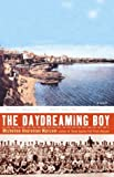 The Daydreaming Boy, Micheline Aharonian Marcom, 157322264X