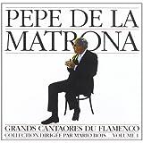 Grands Cantaores du Flamenco, Vol. 1