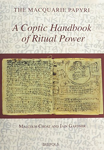 A Coptic Handbook of Ritual Power (The Macquarie Papyri) (Coptic Edition) (Coptic and English Edition)
