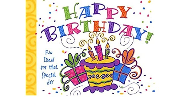 happy birthday inspiring quotes interesting facts and fun ideas
